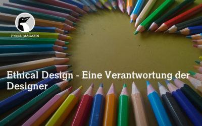 Ethical Design – Eine Verantwortung der Designer
