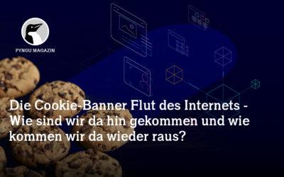 Die Cookie-Banner-Flut des Internets – Wie sind wir da hin gekommen und wie kommen wir da wieder raus?