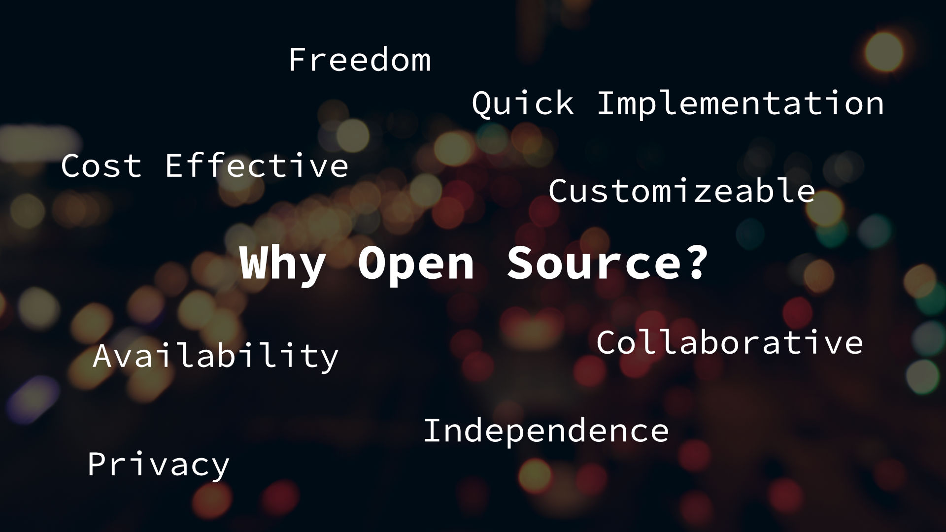 Why Open Source?