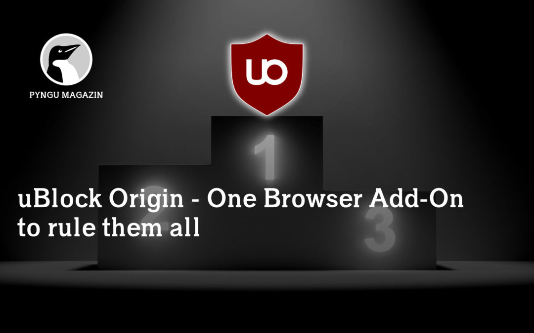 uBlock Origin – One Browser Add-On to rule them all